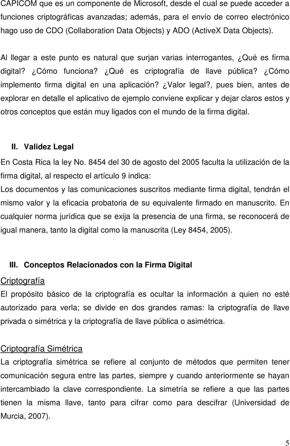 Cómo implemento firma digital en una aplicación? Valor legal?