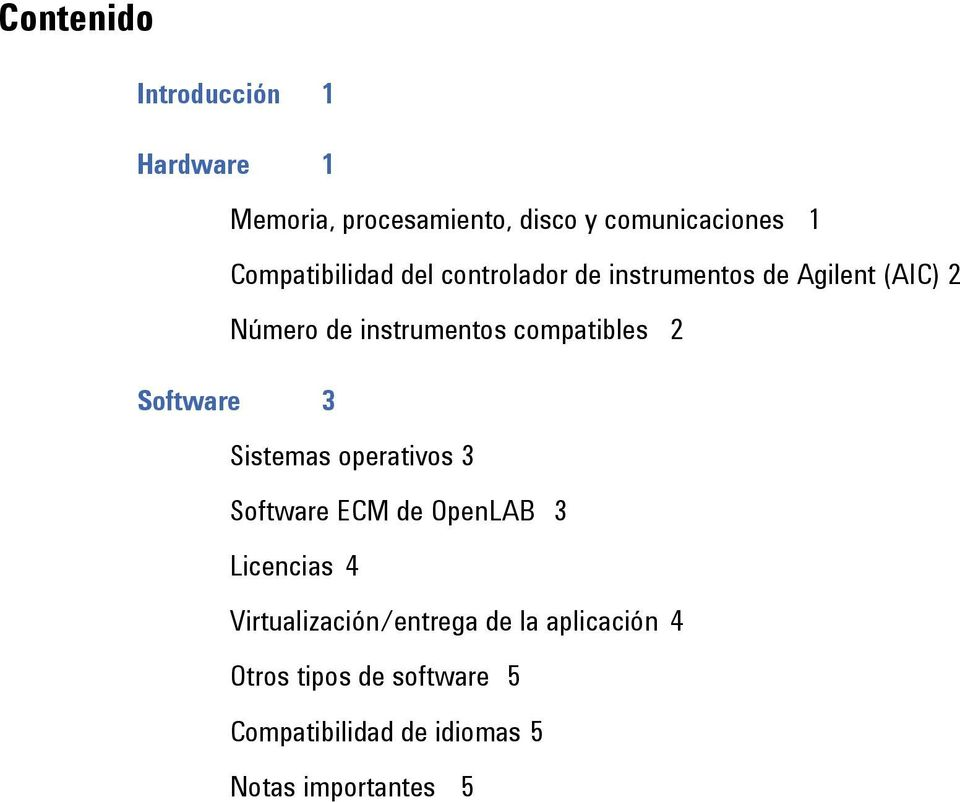 compatibles 2 Software 3 Sistemas operativos 3 Software ECM de OpenLAB 3 Licencias 4