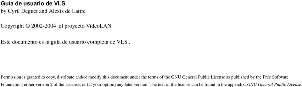 Permission is granted to copy, distribute and/or modify this document under the terms of the GNU General Public