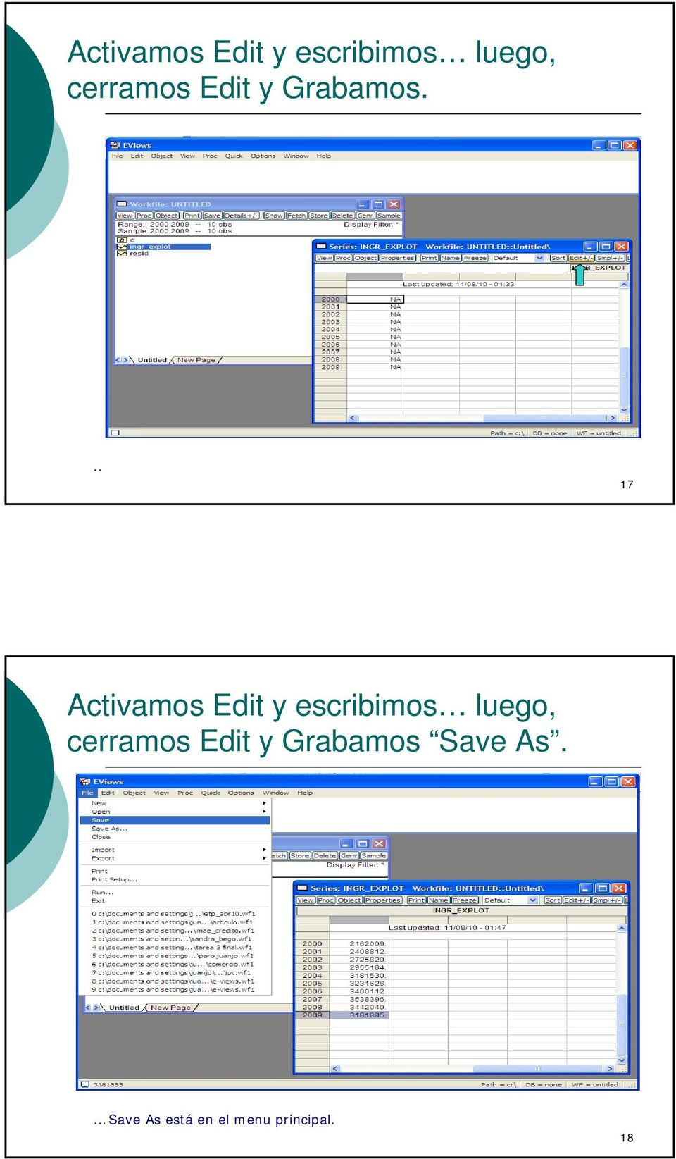 .. 17  cerramos Edit y Grabamos Save As.