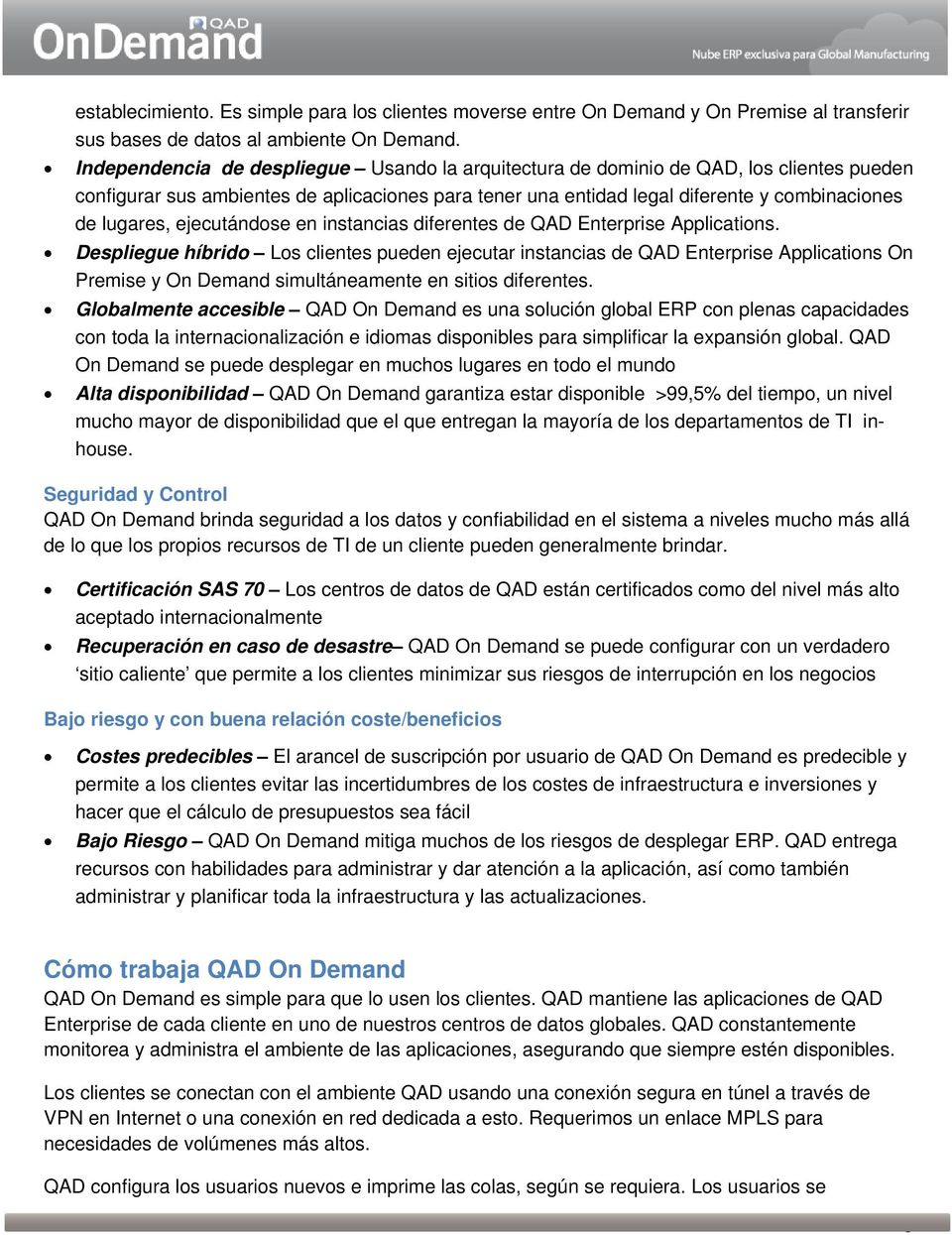 ejecutándose en instancias diferentes de QAD Enterprise Applications.