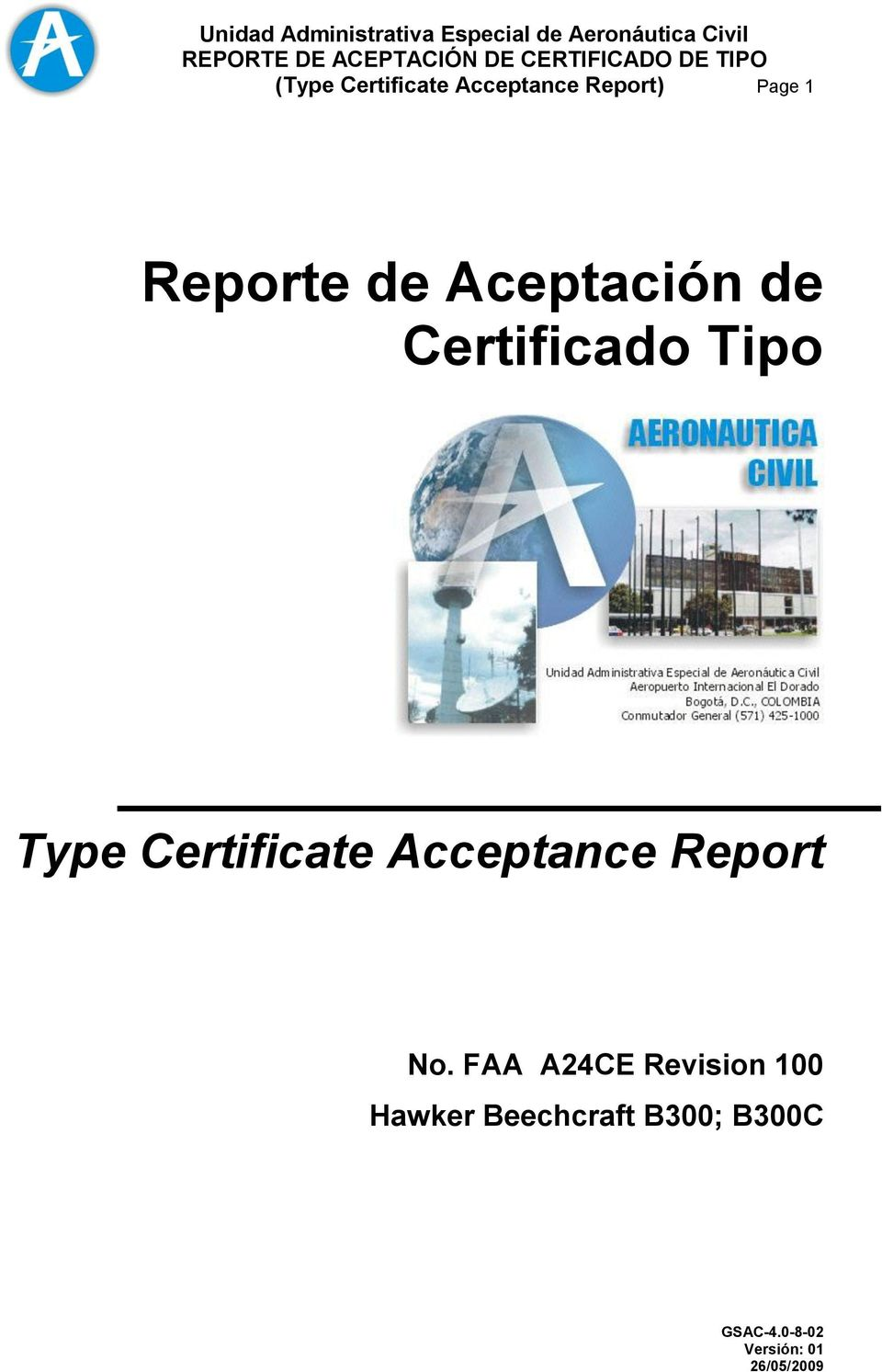 Type Certificate Acceptance Report No.