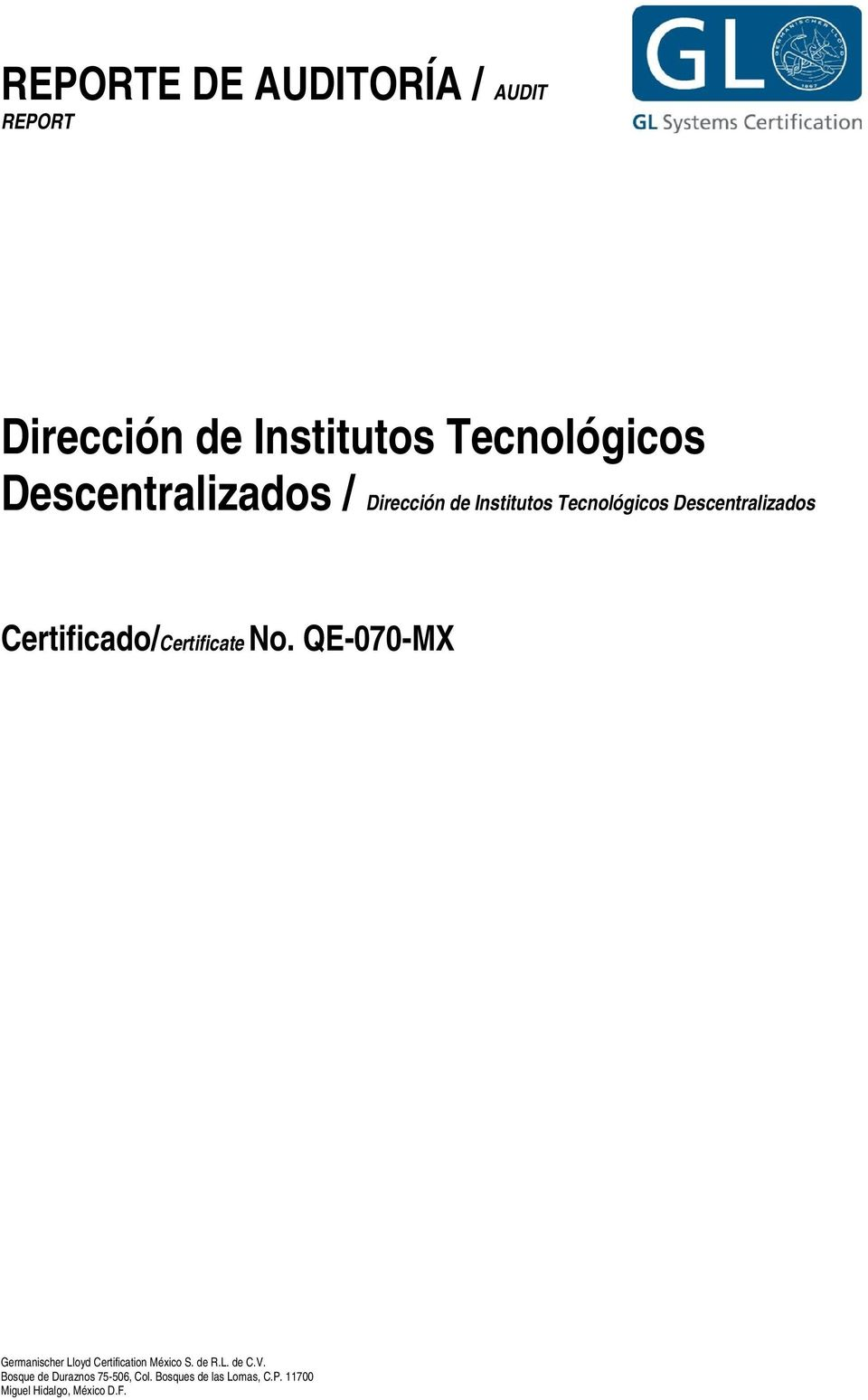 Certificado/Certificate No. QE-070-MX Germanischer Lloyd Certification México S.