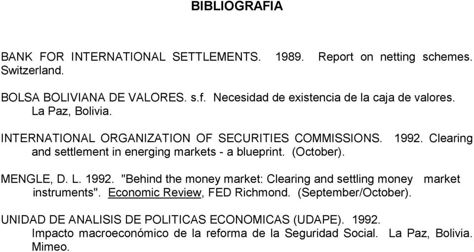 Clearing and settlement in energing markets - a blueprint. (October). MENGLE, D. L. 1992.