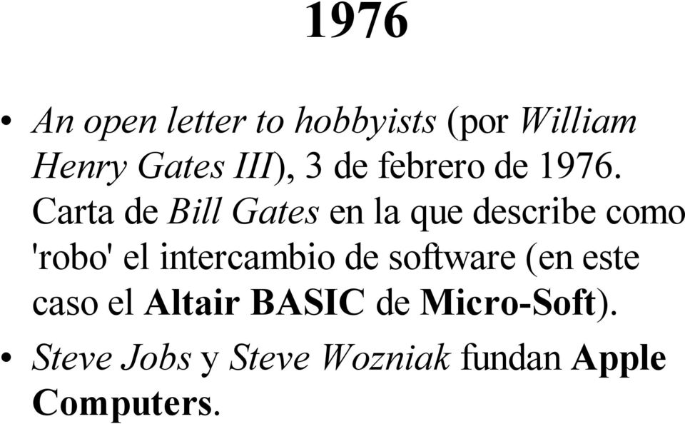 Carta de Bill Gates en la que describe como 'robo' el