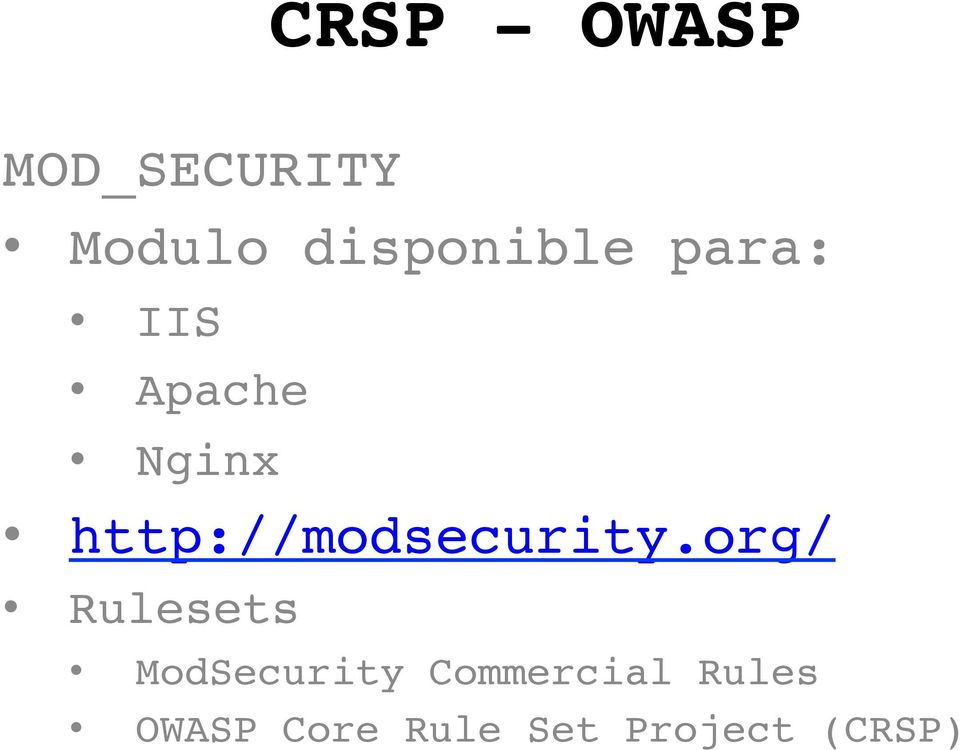 org/ Rulesets ModSecurity Commercial
