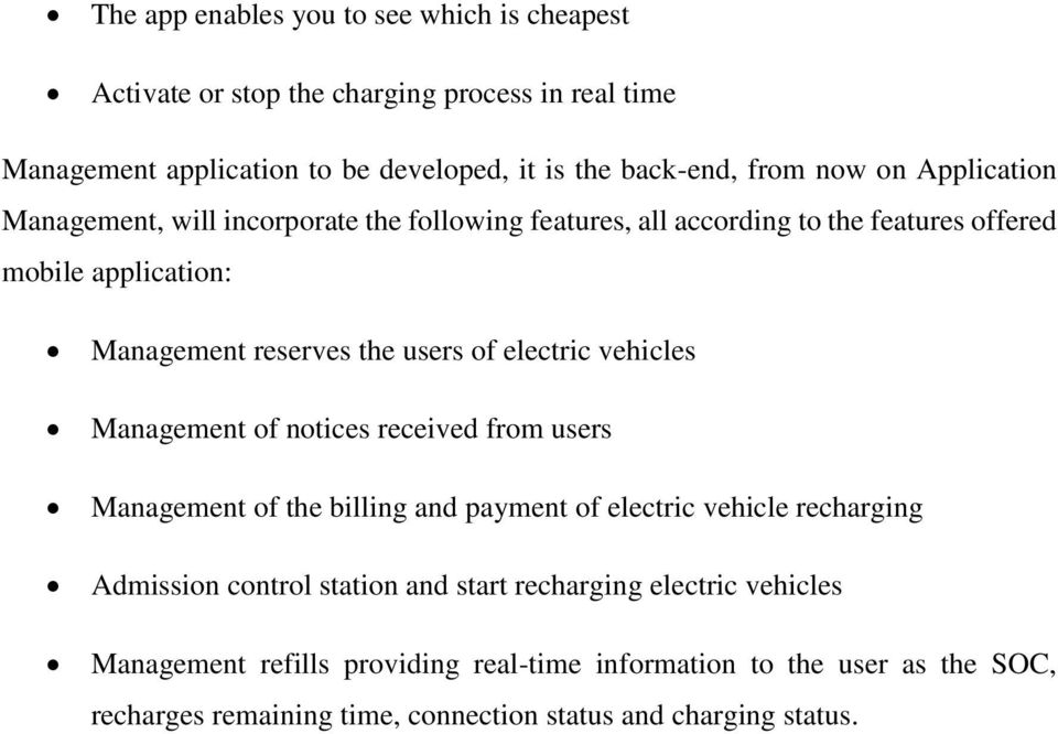 electric vehicles Management of notices received from users Management of the billing and payment of electric vehicle recharging Admission control station and start