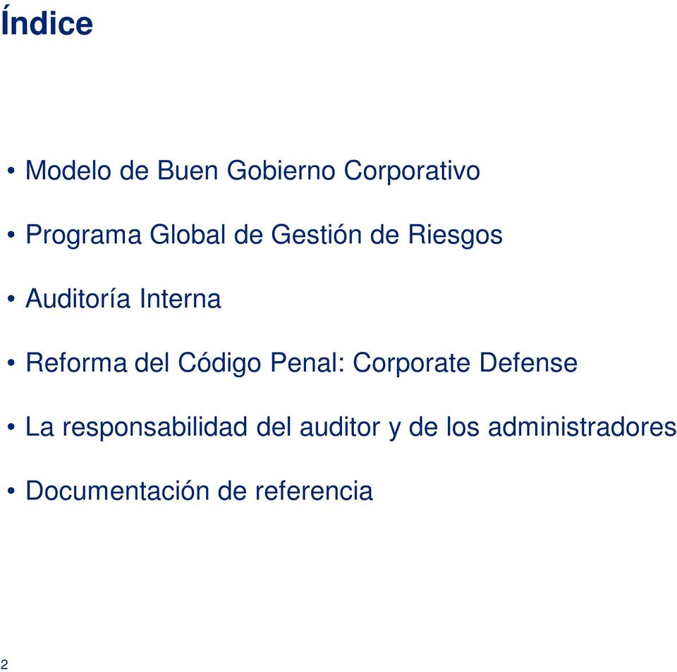 del Código Penal: Corporate Defense La responsabilidad