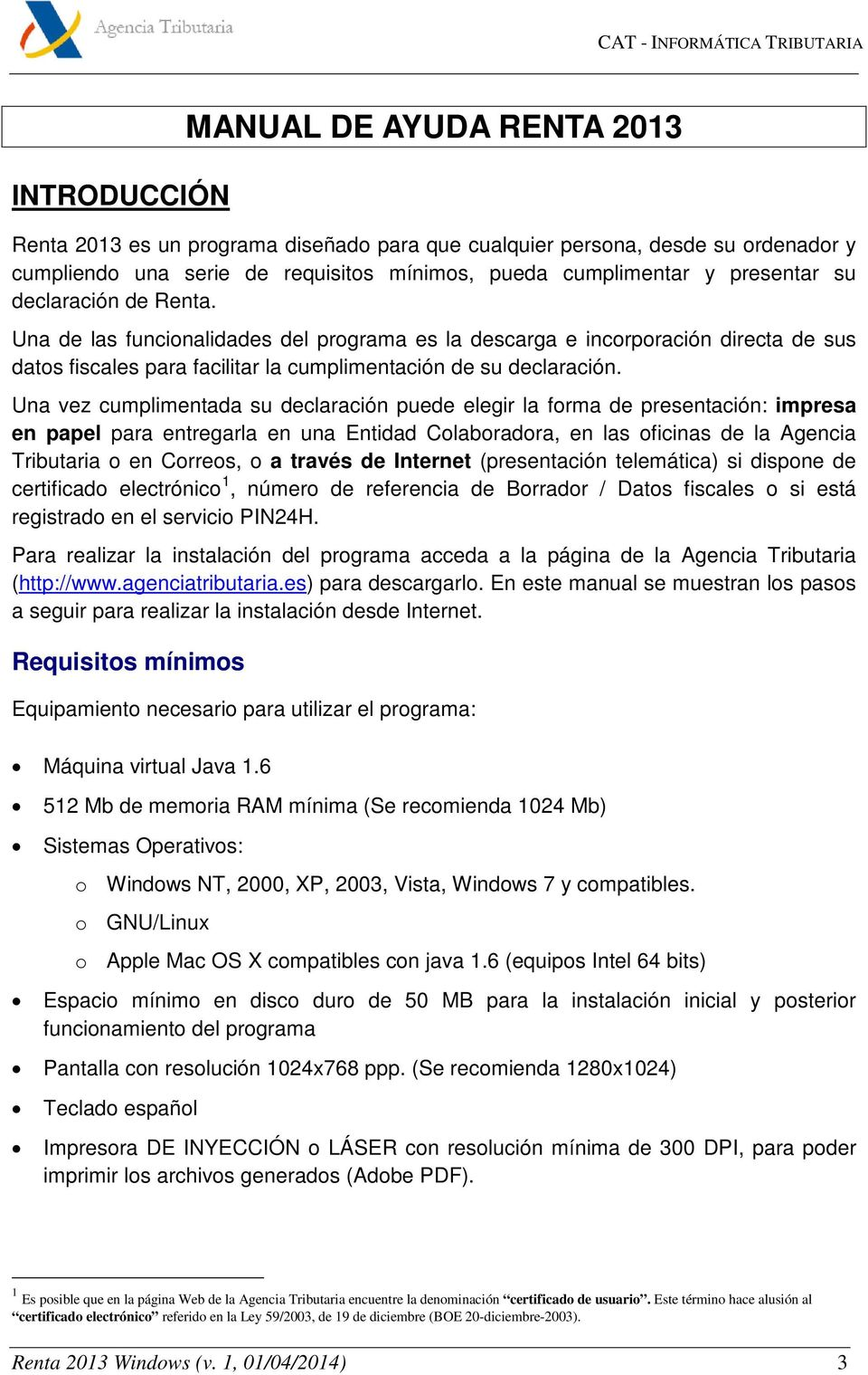 Manual de ayuda renta 2013 windows pdf - Oficinas de la agencia tributaria ...