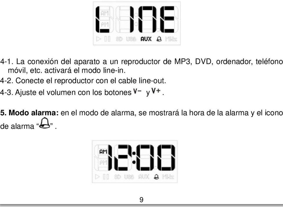 Conecte el reproductor con el cable line-out. 4-3.