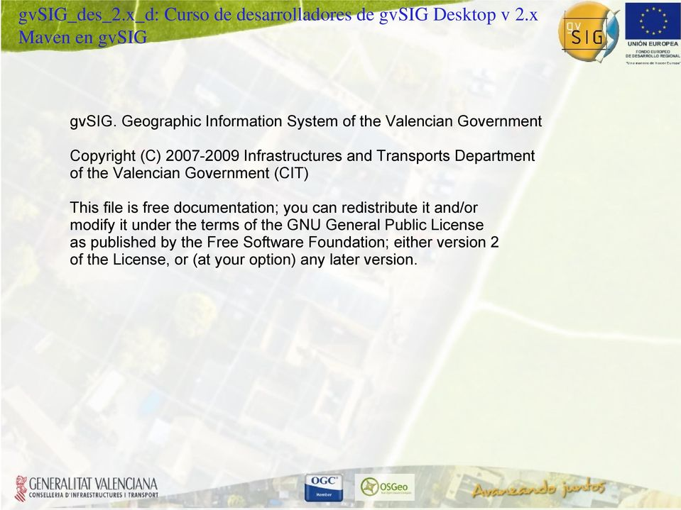 Transports Department of the Valencian Government (CIT) This file is free documentation; you can