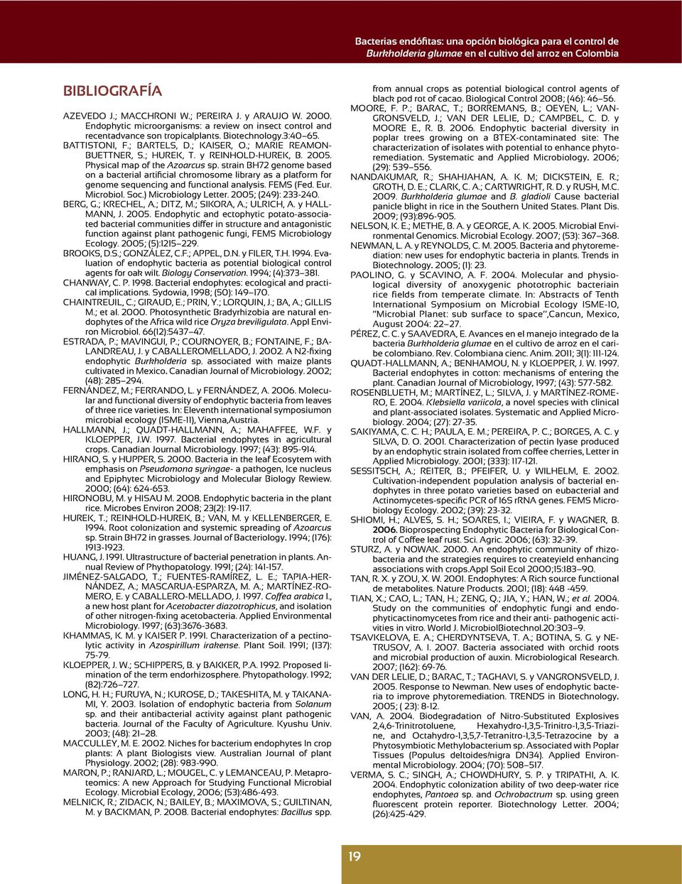 strain BH72 genome based genome sequencing and functional analysis. FEMS (Fed. Eur. Microbiol. Soc.) Microbiology Letter. 2005;