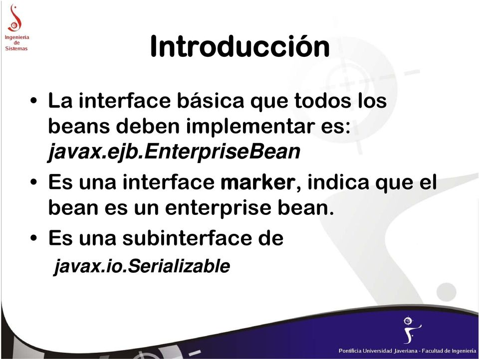 enterprisebean Es una interface marker, indica que
