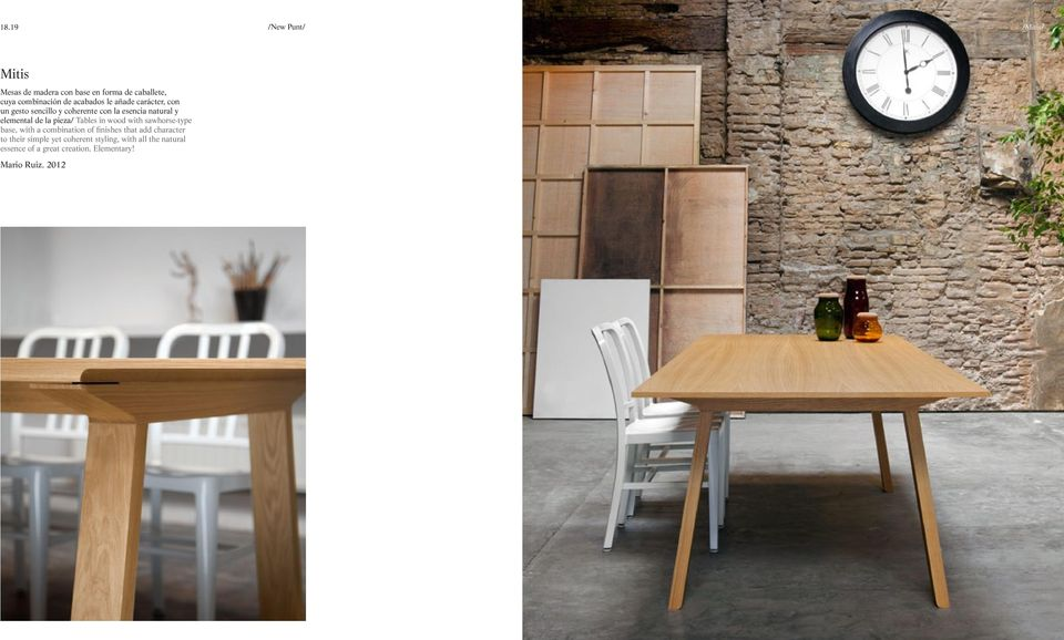 elemental de la pieza/ Tables in wood with sawhorse-type base, with a combination of finishes that add
