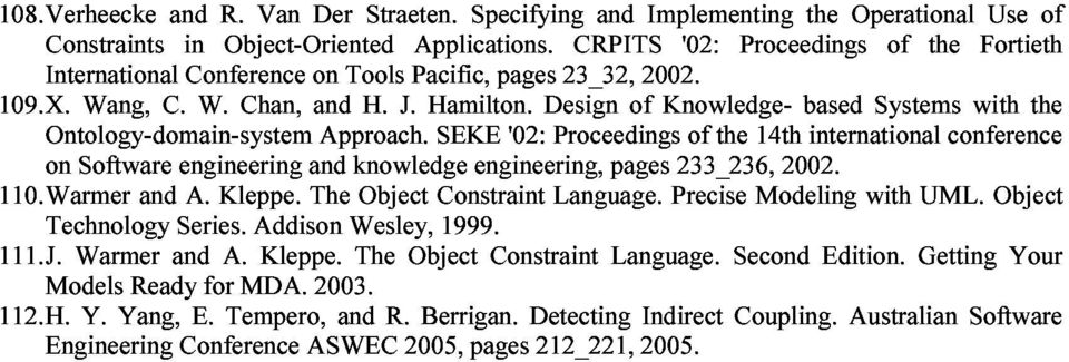 Implementing Knowledge- '02: of the Proceedings 14th based the international Operational Systems of the conference with Fortieth Use the of 110. Warmer Software and engineering A. Kleppe.
