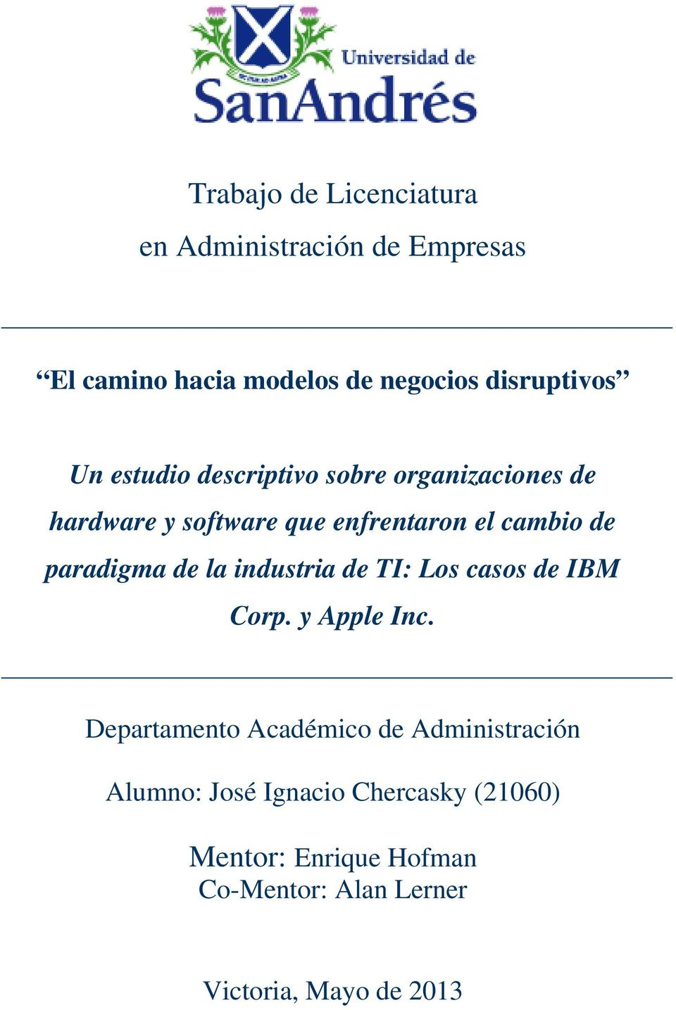 la industria de TI: Los casos de IBM Corp. y Apple Inc.