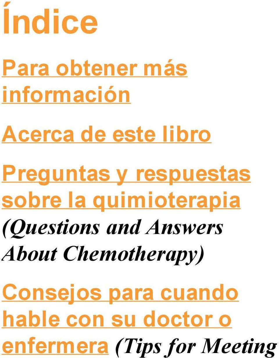 (Questions and Answers About Chemotherapy) Consejos