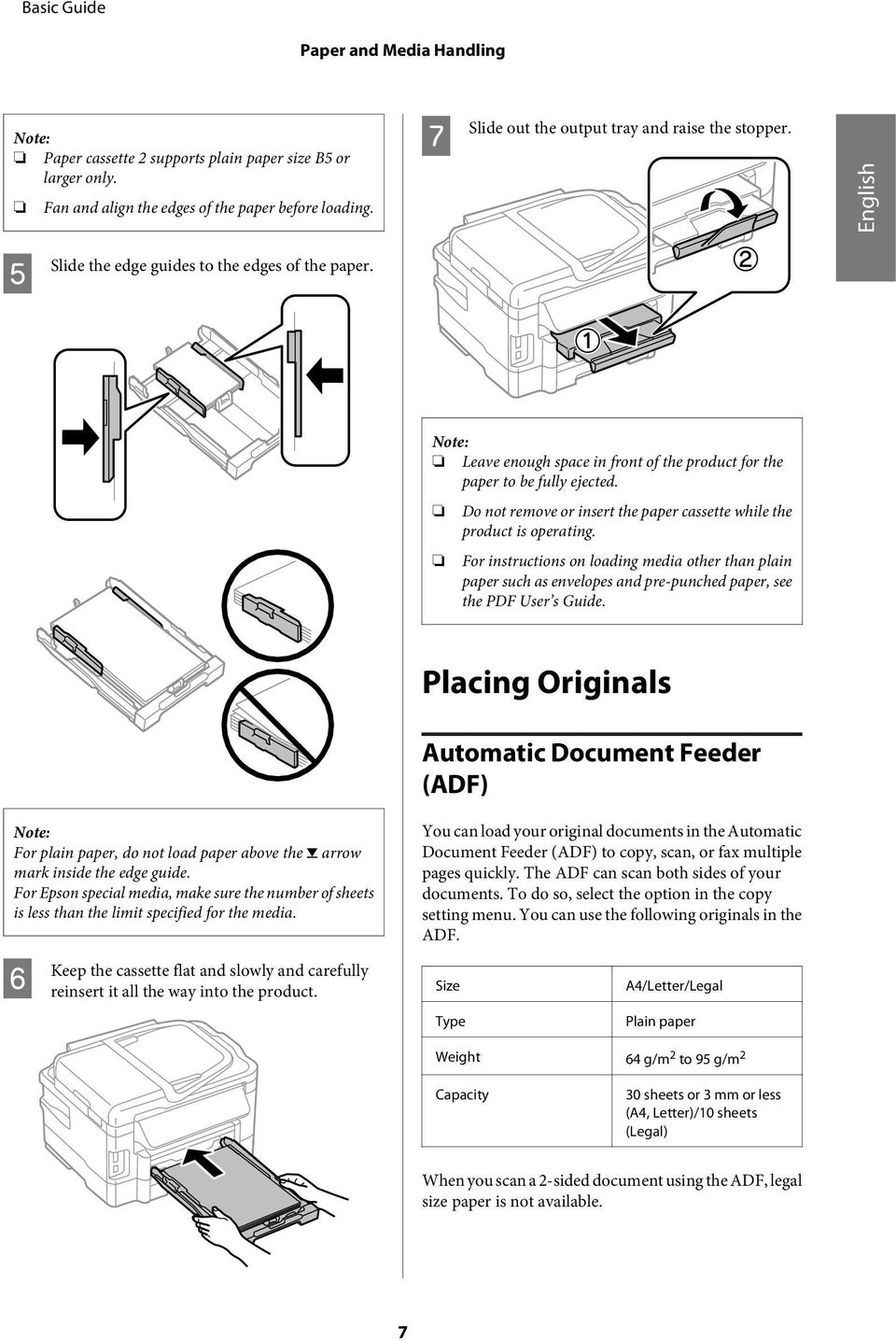 o not remove or insert the paper cassette while the product is operating. For instructions on loading media other than plain paper such as envelopes and pre-punched paper, see the PF User s Guide.