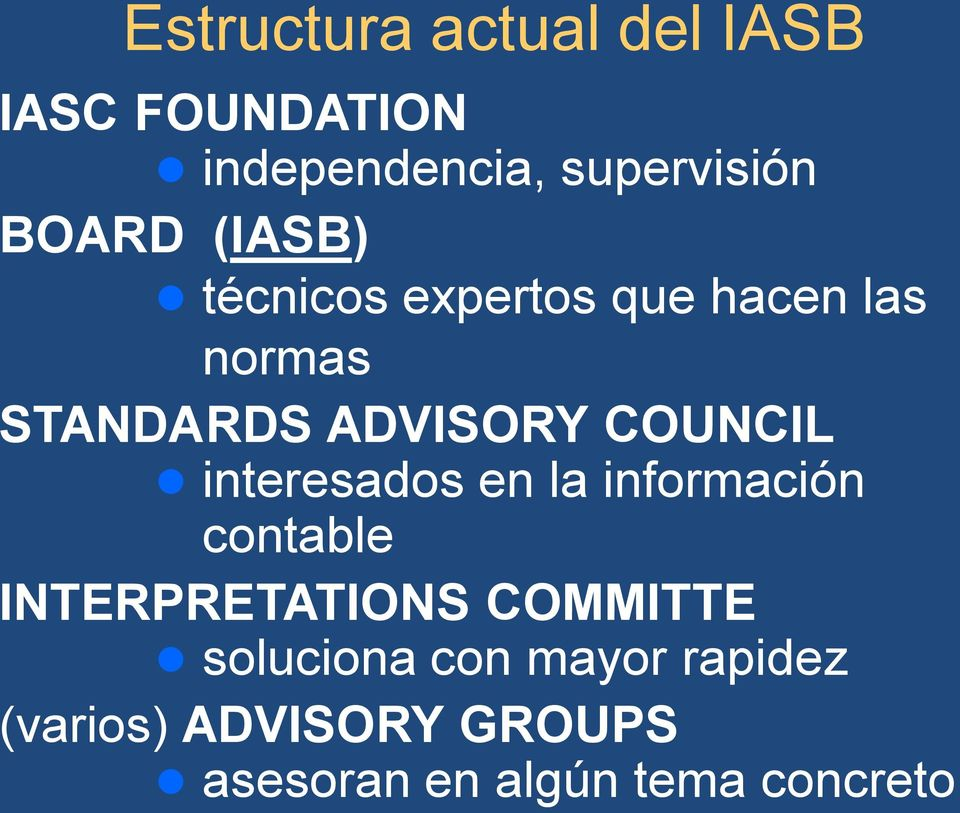 COUNCIL interesados en la información contable INTERPRETATIONS COMMITTE