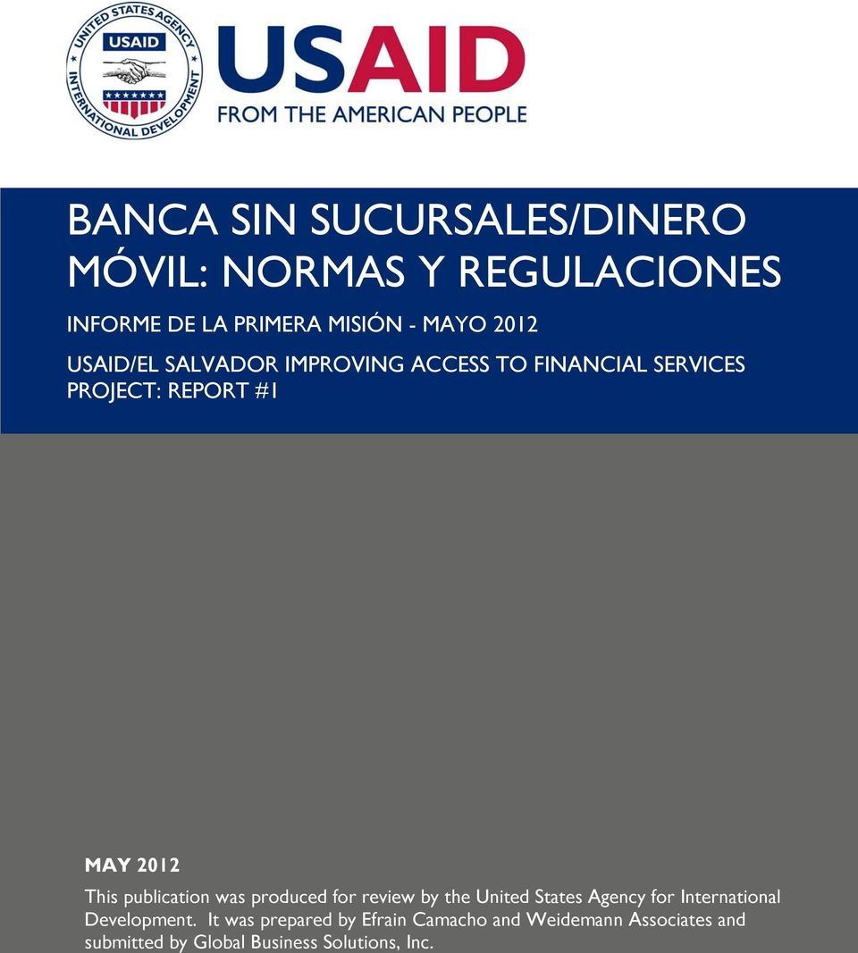 publication was produced for review by the United States Agency for International Development.