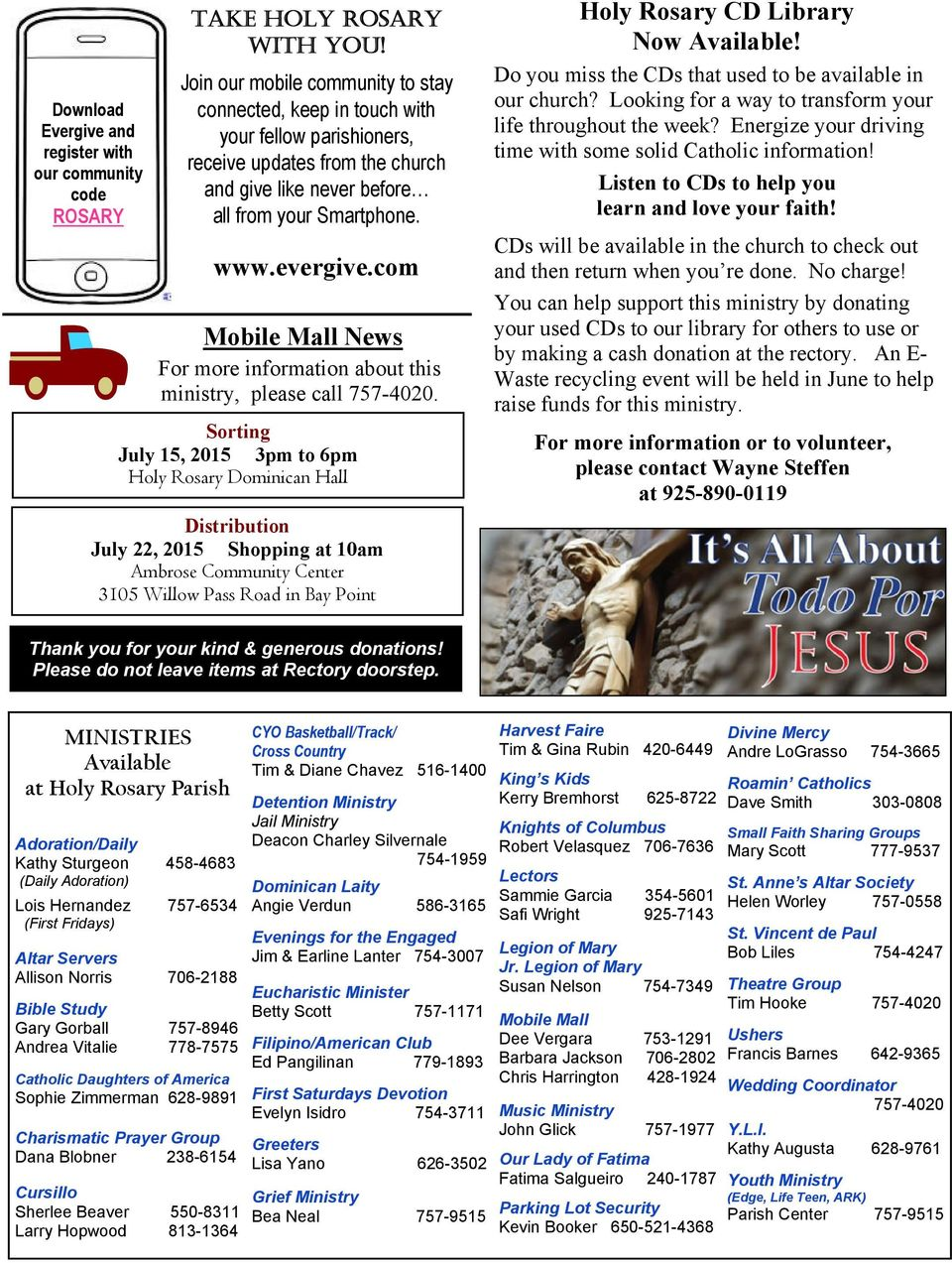 com Mobile Mall News For more information about this ministry, please call 757-4020.