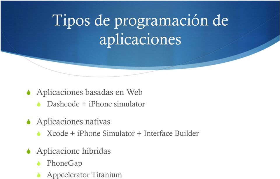 Aplicaciones nativas Xcode + iphone Simulator +