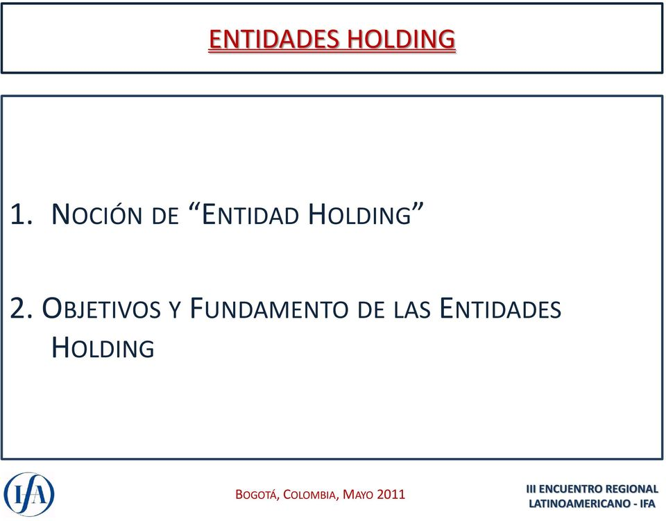 HOLDING 2.