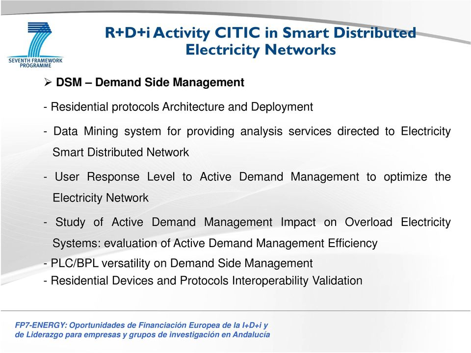 Active Demand Management Impact on Overload Electricity Systems: evaluation of Active Demand Management Efficiency - PLC/BPL versatility on Demand Side Management -