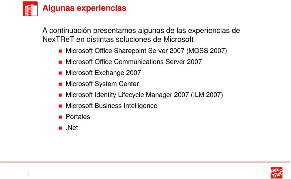 Microsoft Office Communications Server 2007 Microsoft Exchange 2007 Microsoft System Center