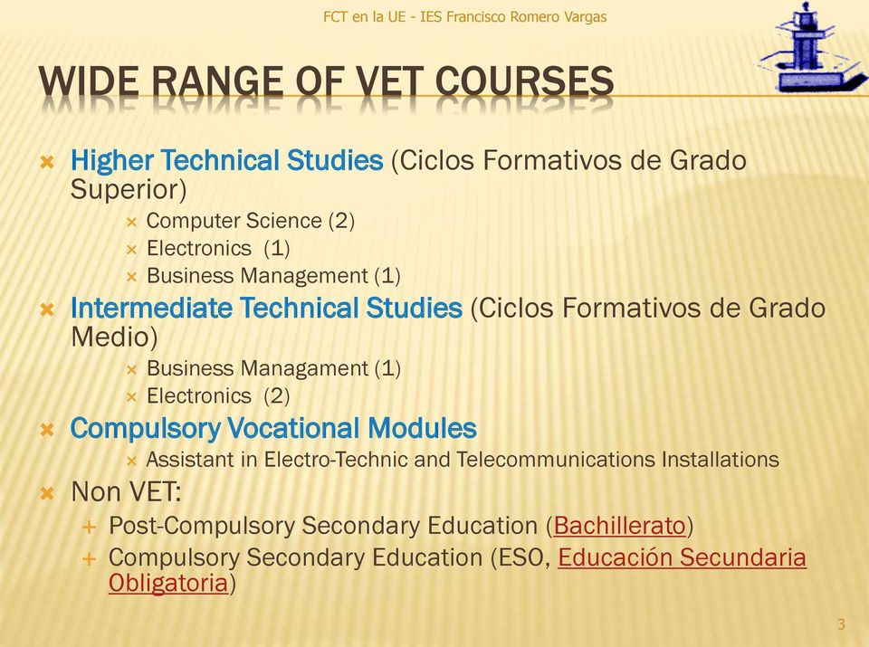 Managament (1) Electronics (2) Compulsory Vocational Modules Assistant in Electro-Technic and Telecommunications