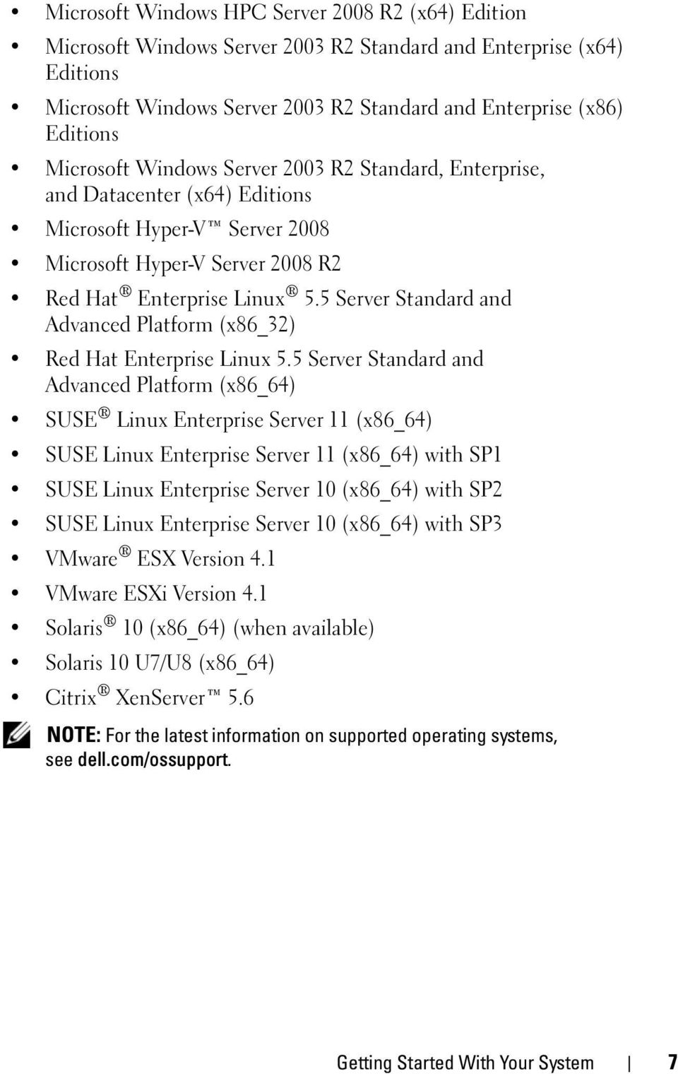 5 Server Standard and Advanced Platform (x86_32) Red Hat Enterprise Linux 5.