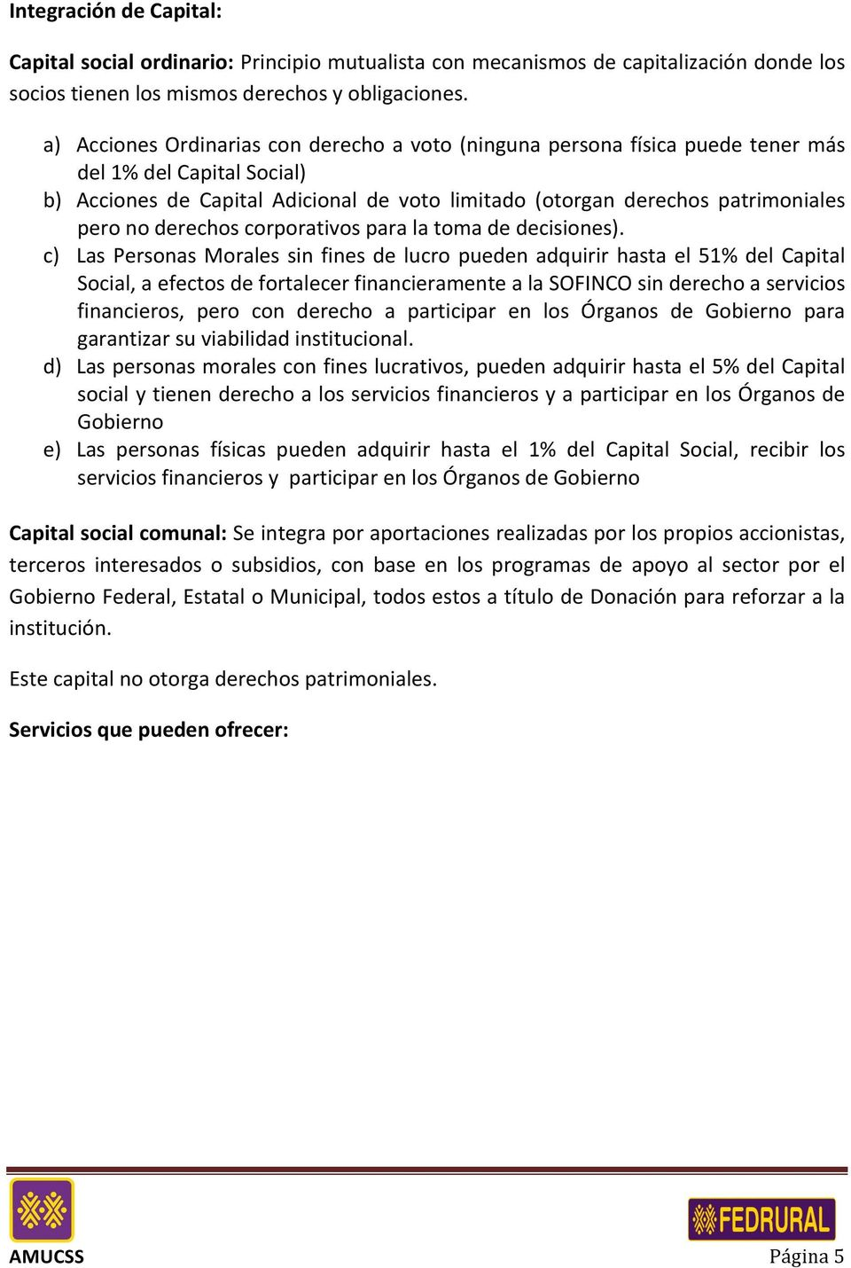 derechos corporativos para la toma de decisiones).
