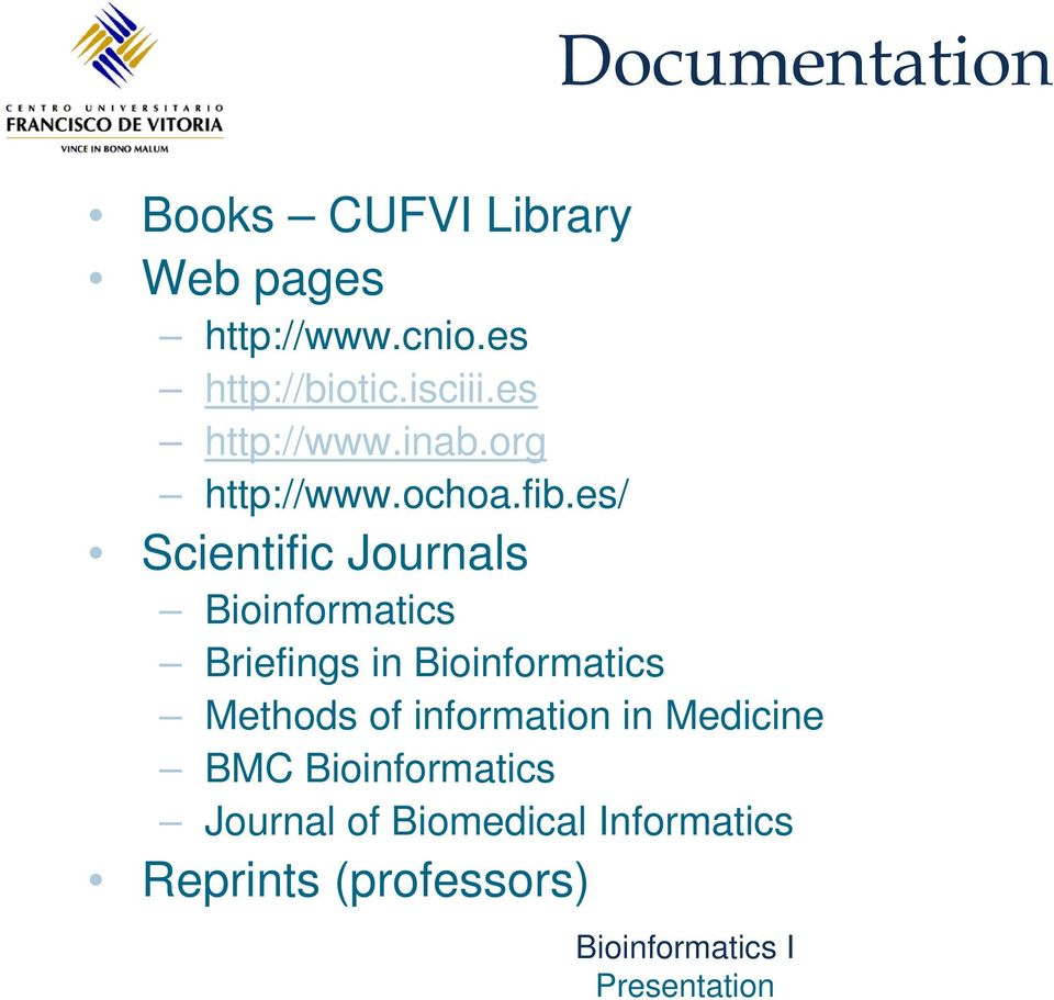 es/ Scientific Journals Bioinformatics Briefings in Bioinformatics Methods