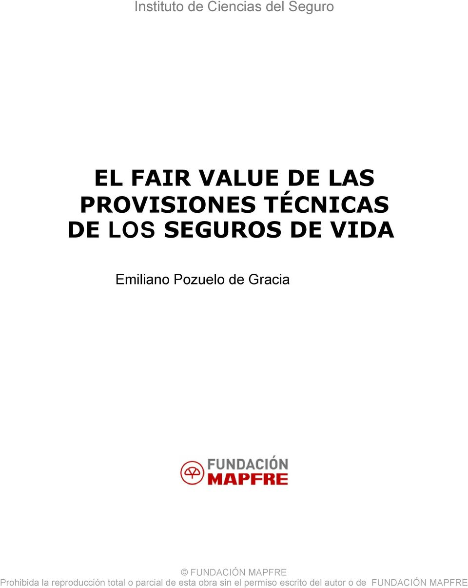 Cencas del Seguro EL FAIR VALUE DE LAS PROVISIONES
