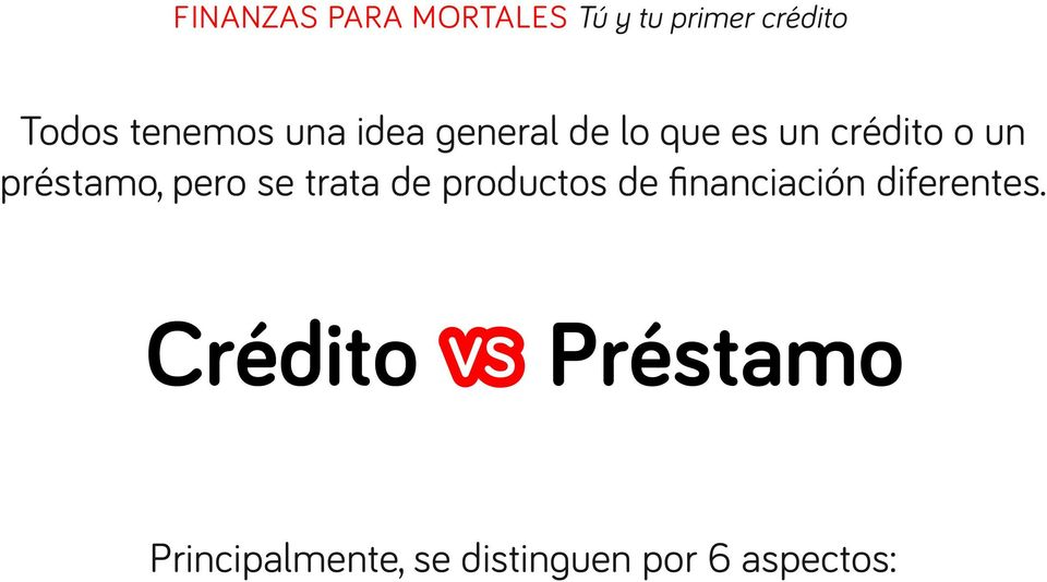 de productos de financiación diferentes.