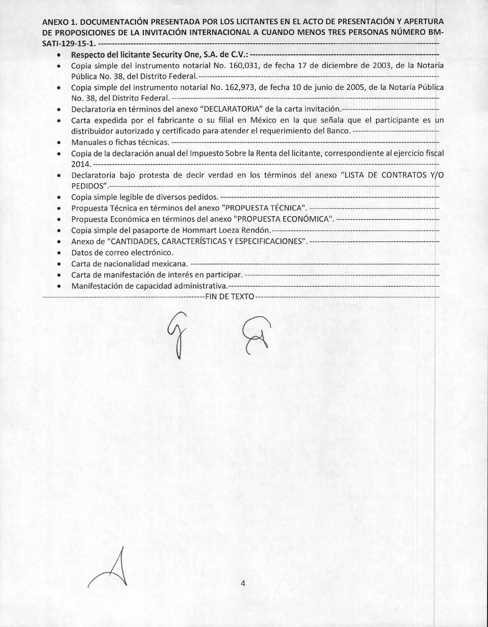 Copia simple del instrumento notarial No. 162,973, de fecha 10 de junio de 2005, de la Notaría Pública No. 38, del Distrito Federal.
