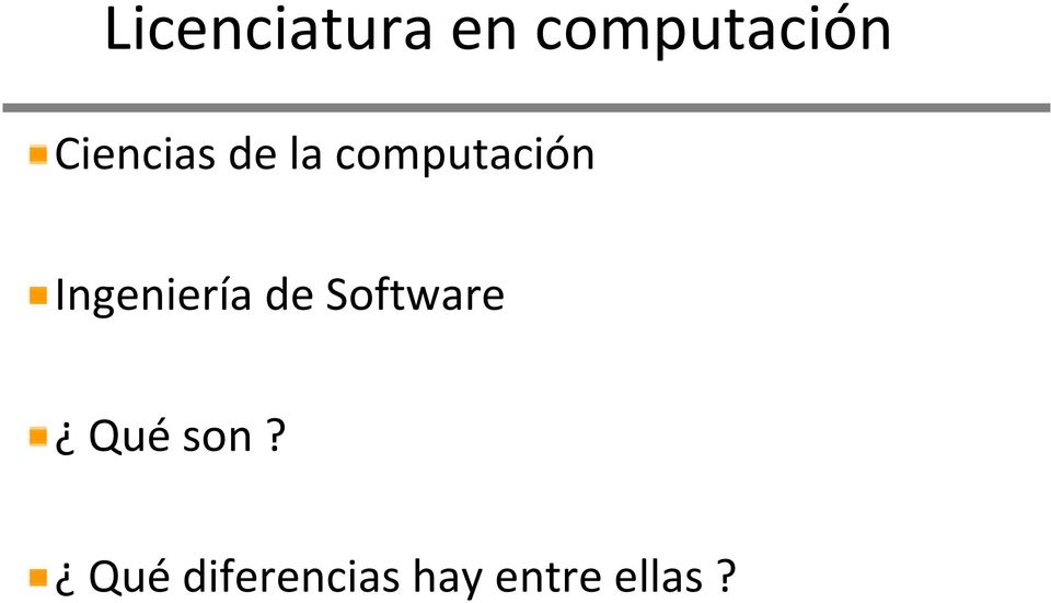 Ingeniería de Software Qué
