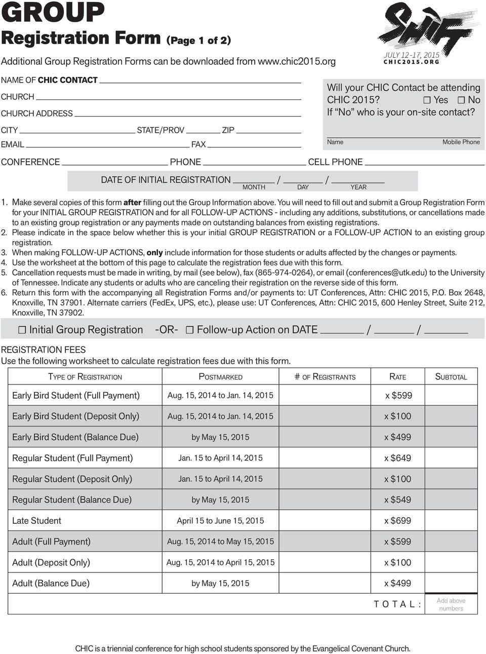 Make several copies of this form after filling out the Group Information above.