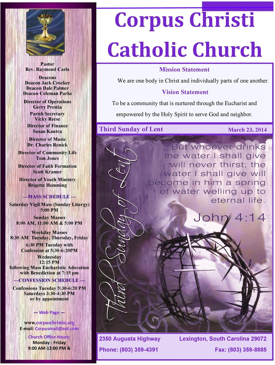 Catholic Church Mission Statement We are one body in Christ and individually parts of one another.