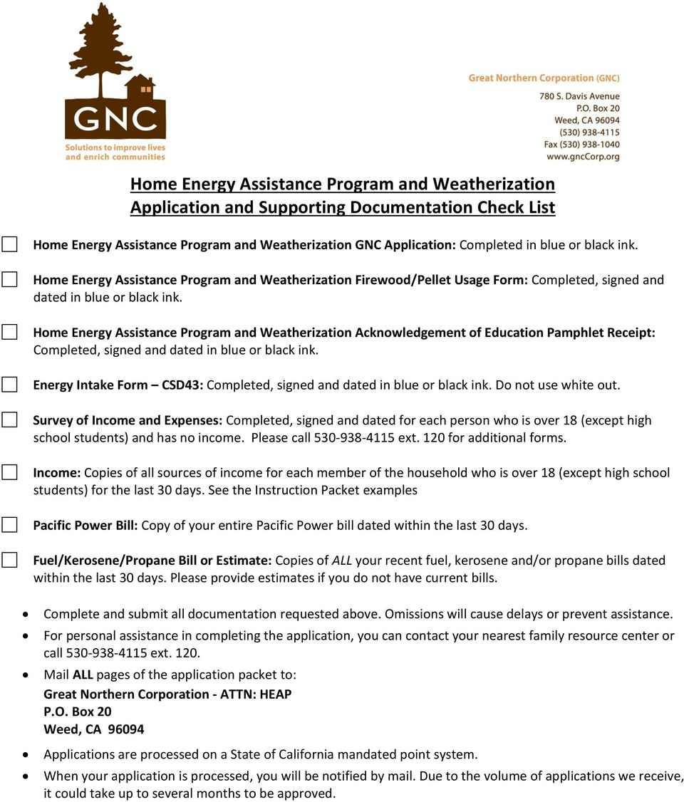 Home Energy Assistance Program and Weatherization Acknowledgement of Education Pamphlet Receipt: Completed, signed and dated in blue or black ink.