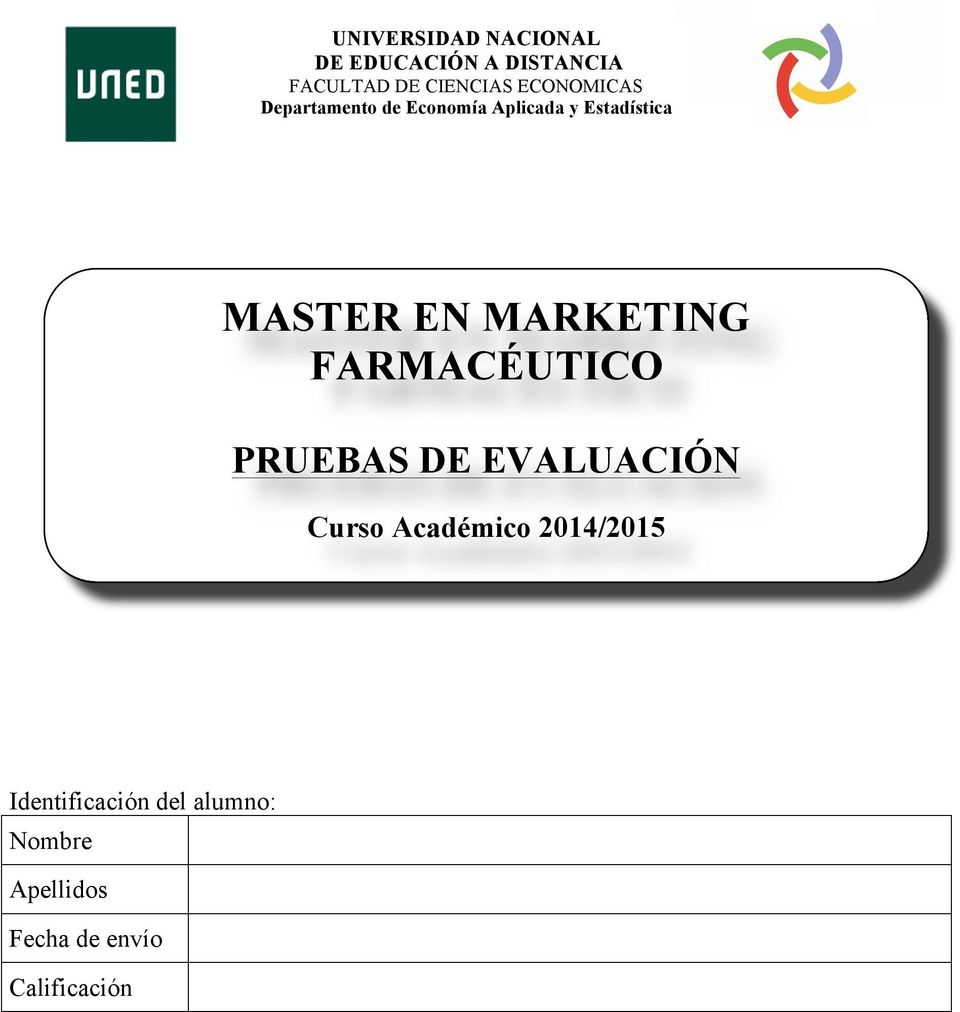 MARKETING FARMACÉUTICO PRUEBAS DE EVALUACIÓN Curso Académico