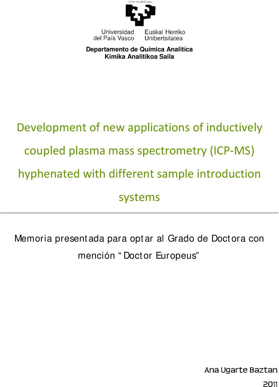 hyphenated with different sample introduction systems Memoria presentada