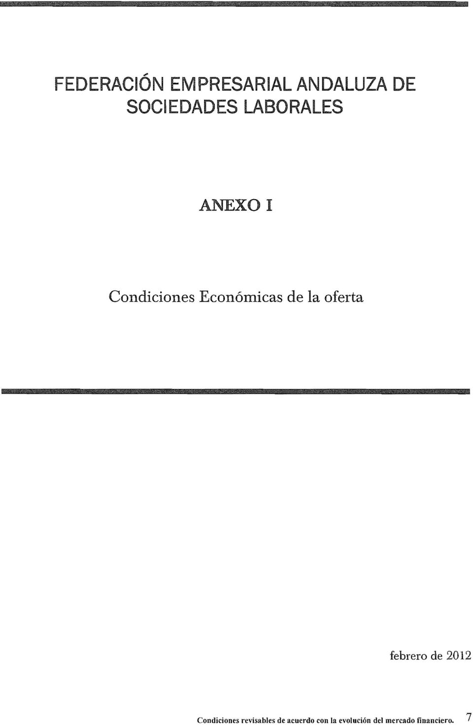 oferta febrero de 2012 Condiciones revisables