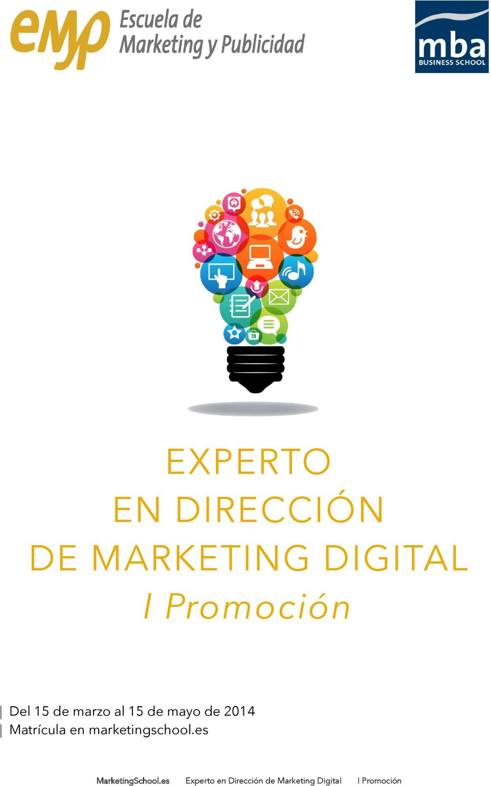 Matrícula en marketingschool.es MarketingSchool.