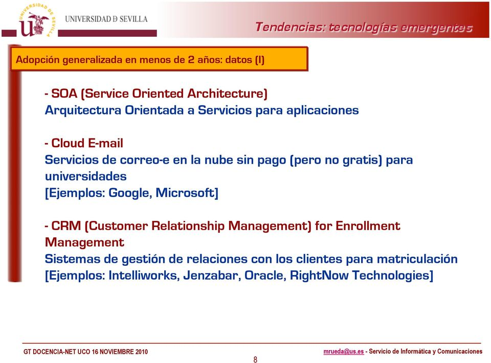 universidades [Ejemplos: Google, Microsoft] - CRM (Customer Relationship Management) for Enrollment Management