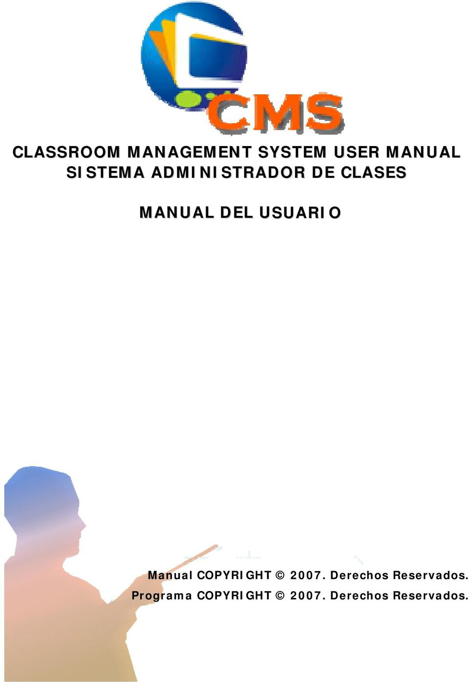 USUARIO Manual COPYRIGHT 2007.