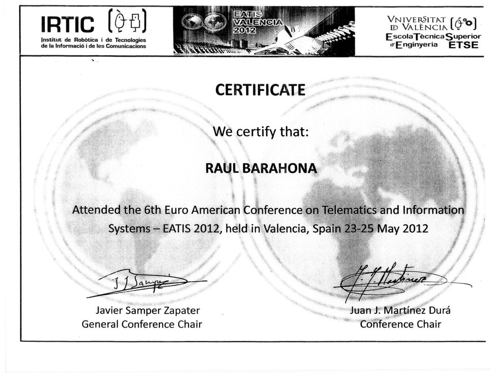 Attended the 6th Euro American Conference on Telematics and Information Systems EATIS 2012, held in