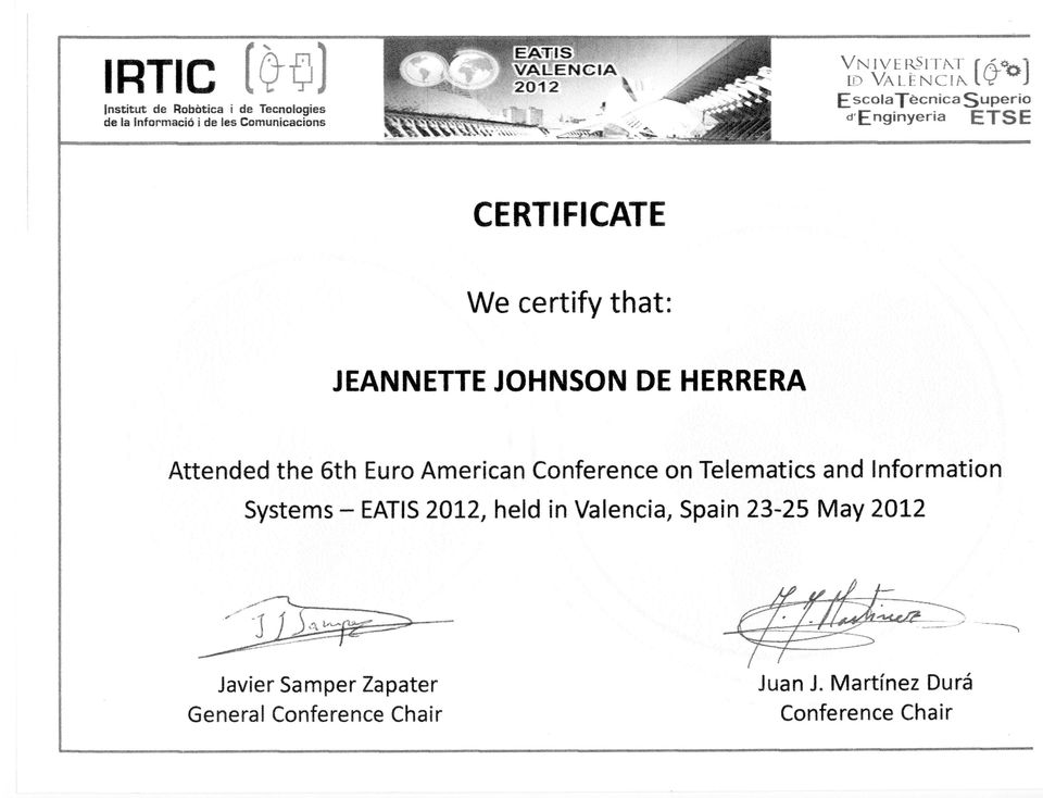 JOHNSON DE HERRERA Attended the 6th Euro American Conference on Telematics and Information Systems EATIS 2012,