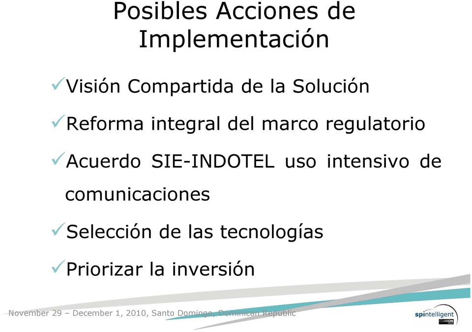 regulatorio Acuerdo SIE-INDOTEL uso intensivo de