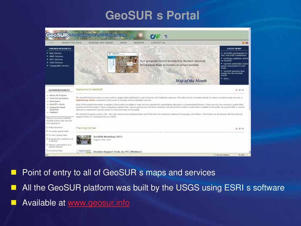 GeoSUR platform was built by the USGS